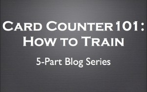 How to Train at Card Counting