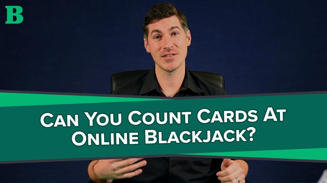 Count cards online blackjack programme tournoi poker casino cassis